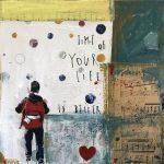Time of your life, collage e acrilico su tavola, cm 30x30